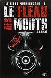 LE VIRUS MORNINGSTAR T01 : LE FLEAU DES MORTS