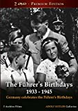 The Führer's Birthdays 1933 - 1945 - 2 DVD BOX
