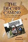 The de-Caff Camino: A 500 Mile Cycling Pilgrimage to Santiago de Compostela