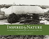 img - for Inspired by Nature: The Garfield Park Conservatory and Chicago's West Side book / textbook / text book