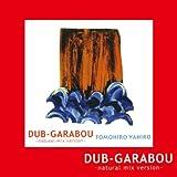 DUB-GARABOU(DVD付き)