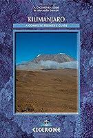 Kilimanjaro: A Compete Trekker's Guide