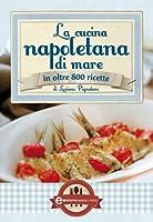 La cucina napoletana di mare (eNewton Manuali e Guide) (Italian Edition)