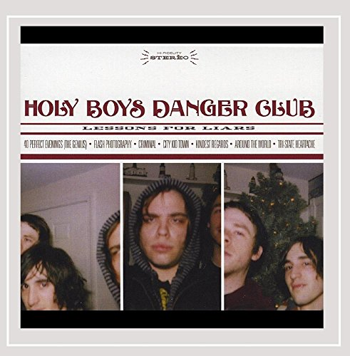 Holy Boys Danger Club - Lessons for Liars