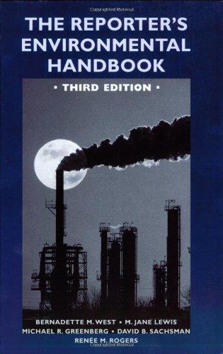 The Reporter's Environmental Handbook: Third Edition