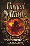 img - for Forged By Battle (WarVerse) (Volume 1) book / textbook / text book