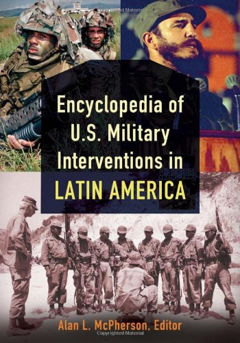 encyclopedia-of-us-military-interventions-in-latin-america-2-volumes