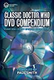 Paul Smith The Classic Doctor Who DVD Compendium: Every disc - Every episode - Every extra