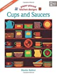 Cups and Saucers: Paper- Pieced Kitch...