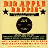 echange, troc Big Apple Rappin' - The Early Years Part 1