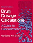 Drug Dosage Calculations (2nd Edition)