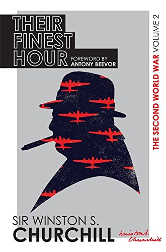 The Second World War. Their Finest Hour