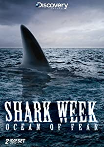 Shark Week: Ocean of Fear