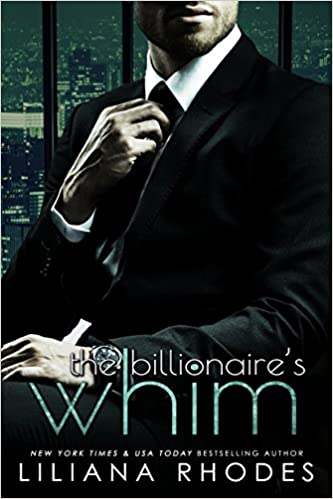 99¢ - The Billionaire's Whim: His Every Whim Boxed Set