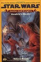Anakin's Quest (Star Wars: Junior Jedi Knights)