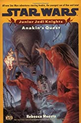 Anakin's Quest (Star Wars: Junior Jedi Knights)
