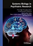 img - for Systems Biology in Psychiatric Research: From High-Throughput Data to Mathematical Modeling book / textbook / text book