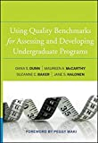 img - for Using Quality Benchmarks for Assessing and Developing Undergraduate Programs book / textbook / text book