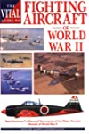 Fighting Aircraft Of Wwii Vital Guide