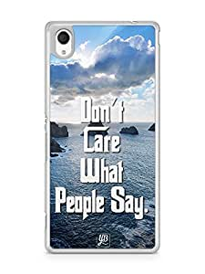 YuBingo Don't Care What People Say Designer Mobile Case Back Cover for Sony Xperia M4
