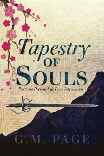 Tapestry of Souls: Past and Present Life Love Interwoven