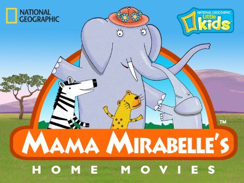 Mama Mirabelle's Home Movies Season 1