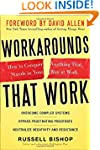 Workarounds That Work: How to Conquer...