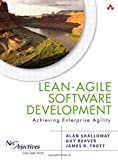 img - for Lean-Agile Software Development: Achieving Enterprise Agility 1st (first) Edition by Shalloway, Alan, Beaver, Guy, Trott, James R. published by Addison-Wesley Professional (2009) book / textbook / text book