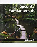 Exam 98-367 Security Fundamentals (Microsoft Official Academic Course)