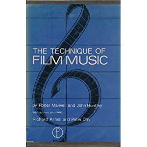 The Technique of Film Music (Library of Communication Techniques)