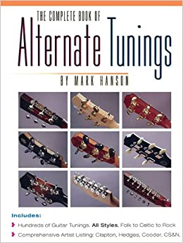 The Complete Book of Alternate Tunings (The Complete Guitar Player