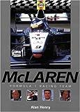 McLaren: Formula 1 Racing Team (Formula 1 Teams) Alan Henry