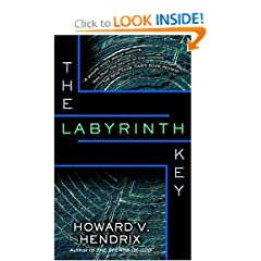 The Labyrinth Key by Howard V. Hendrix