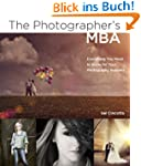 The Photographer's MBA: Everything Yo...