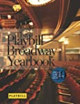 The Playbill Broadway Yearbook: June...