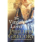 The Virgin's Loverby Philippa Gregory