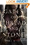 Gates of Thread and Stone (Gates of T...