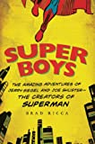 Super Boys: The Amazing Adventures of