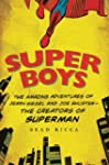 Super Boys: The Amazing Adventures of...