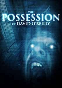 Possession of David O'reilly