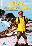 Village At The End Of The World [DVD]