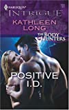 Positive I.D. (Harlequin Intrigue)