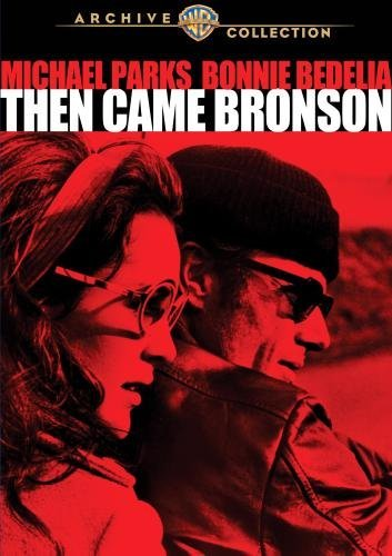 Then Came Bronson (1969 Tvm) by Michael Parks