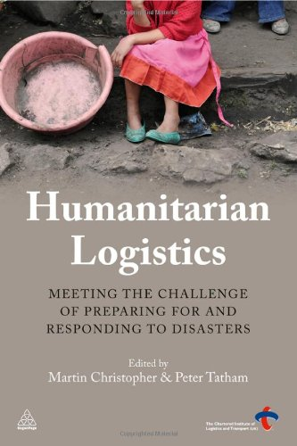 Humanitarian Logistics: Meeting the Challenge of...