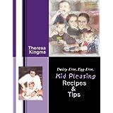 Dairy-free, Egg-free Kid Pleasing Recipes & Tips ~ Theresa Kingma