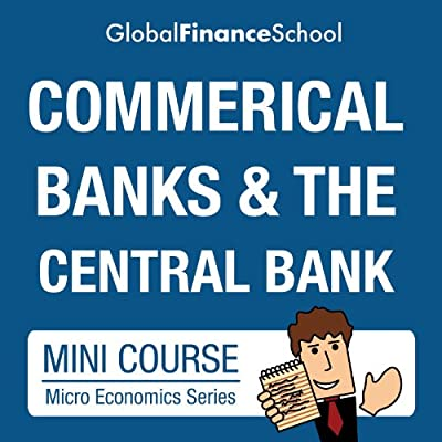 Commercial Banks and the Central Bank