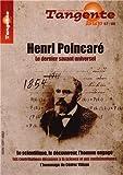 Henri Poincar�. Le dernier savant universel. Le scientifique, le d�couvreur, l'homme engag�. Les contributions d�cisives � la science et aux math�matiques. L'hommage de C�dric Villani. Sup 67-68.