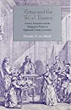 img - for Virtue and the Veil of Illusion: Generic Innovation and the Pedagogical Project in Eighteenth-Century Literature by Dorothea von M cke (1991-08-01) book / textbook / text book