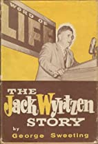 The Jack Wyrtzen Story by George Sweeting