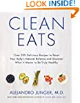 Clean Eats: Over 200 Delicious Recipe...